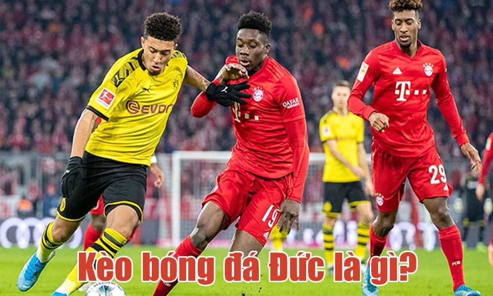 Kèo bóng đá Đức là gì?