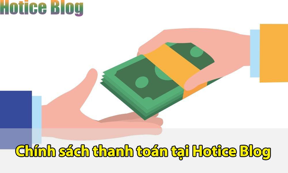 Chính sách thanh toán tại Hotice Blog