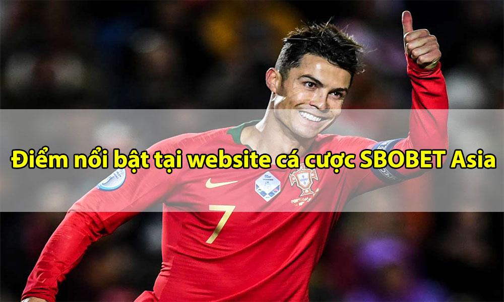 Điểm nổi bật của website cá cược SBOBET Asia
