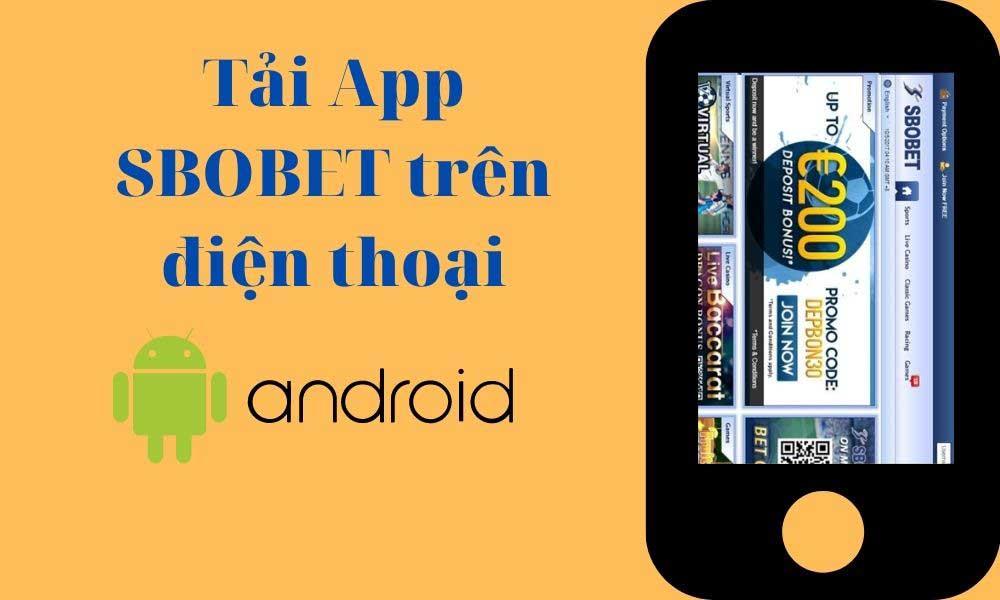 Hướng dẫn cài đặt App SBOBET trên điện thoại Android
